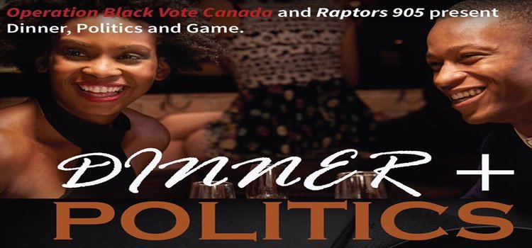 DINNER+POLITICS:  OBVC and Raptors 905 Edition